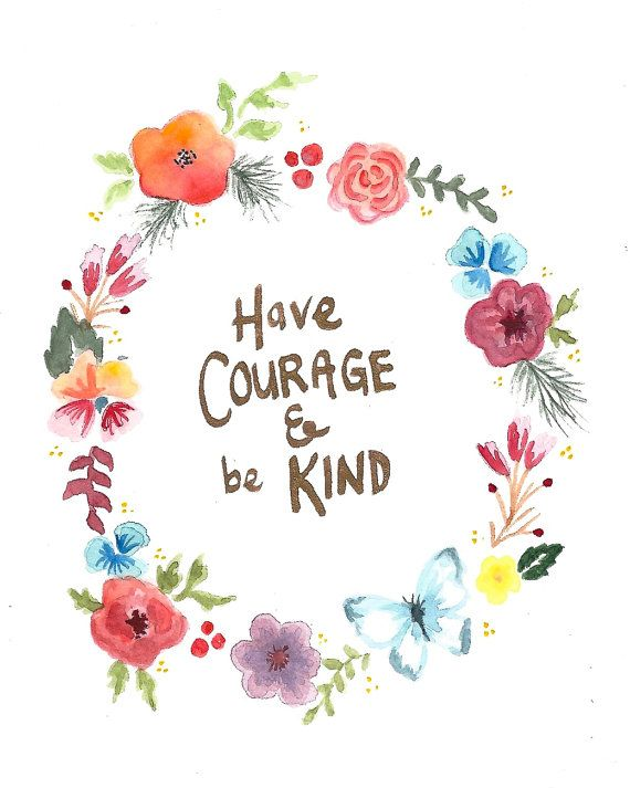 Have Courage and Be Kind wall art print por InkStainsAndOilPaint