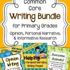 Common Core Writing: This bundle of three primary writing projects covers personal narrative writing, informational research writing, and opinion w...