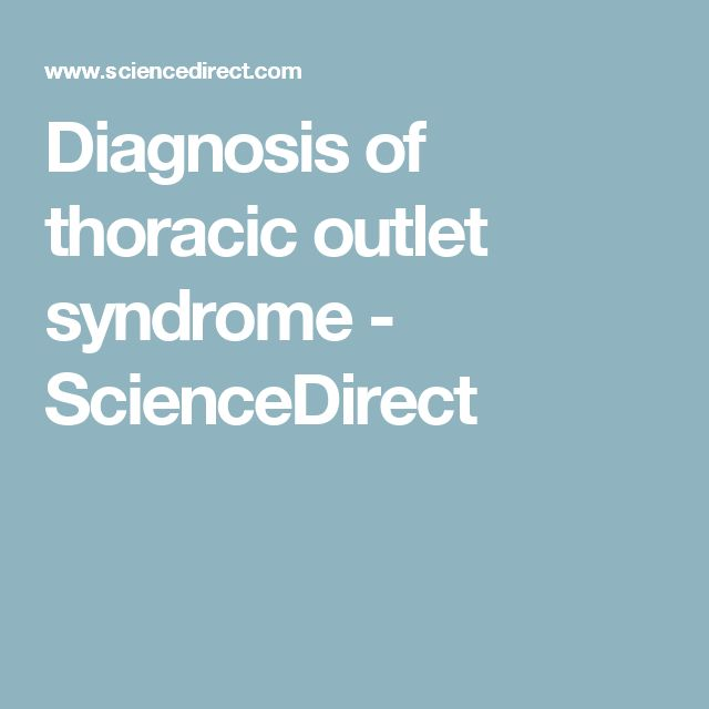 Diagnosis of thoracic outlet syndrome - ScienceDirect