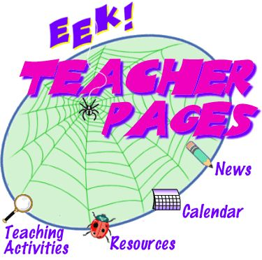 Welcome to the EEK [Environmental Education for Kids]! Teacher Pages