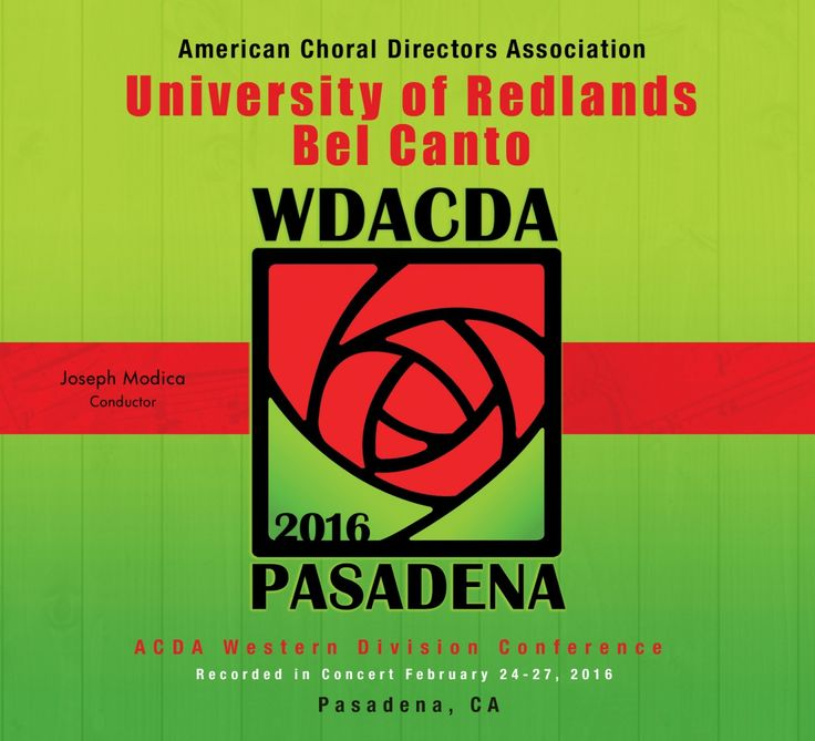 """ACDA Western Division 2016: University of the Redlands Bel Canto 