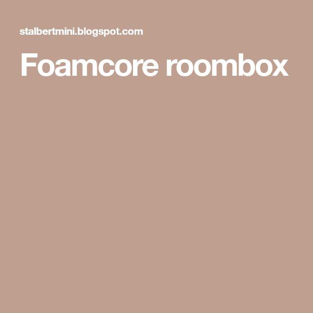 Foamcore roombox