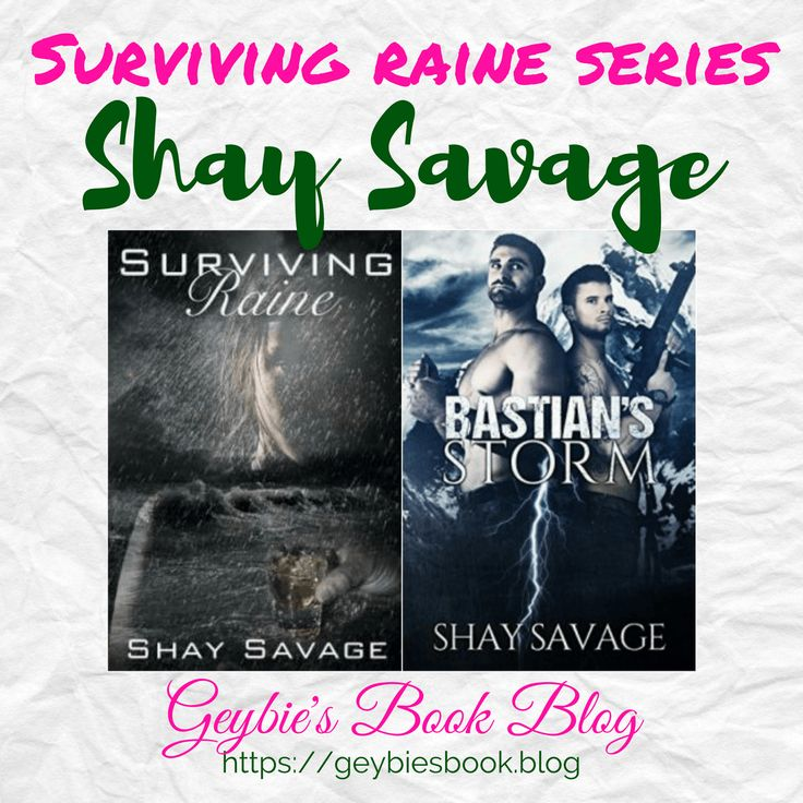 Surviving Raine series by Shay Savage