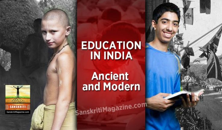Education in India: Ancient and Modernhttp://www.sanskritimagazine.com/india/education-india-ancient-modern/