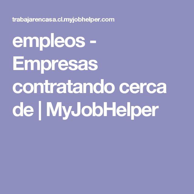 empleos - Empresas contratando cerca de | MyJobHelper