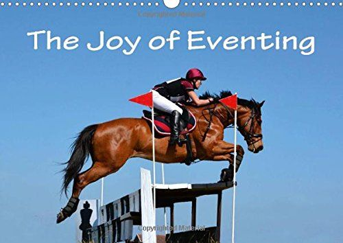 The Joy of Eventing (Wall Calendar 2016 DIN A3 Landscape): Photo impressions of eventing - the equestrian triathlon combining three different ... show jumping. (Monthly calendar, 14 pages) by Anke van Wyk - www. germanpix. net http://www.amazon.co.uk/dp/1325055778/ref=cm_sw_r_pi_dp_cjwavb03XM3G9