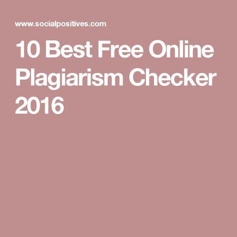 10 Best Free Online Plagiarism Checker 2016