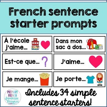 French sentence starter promptsIncludes:34 sentence starters/prompts to help with oral communication and sentence generation in French classrooms (French Immersion or Core French) Suggestions for use: Let students pull one card at a time to prompt a conversation as a class Choose one each morning as part of a morning routine Add as a centre to use with partners Use in your writing centre for writing ideas Introduce one card a week to build your students' bank of starters Please email me at…