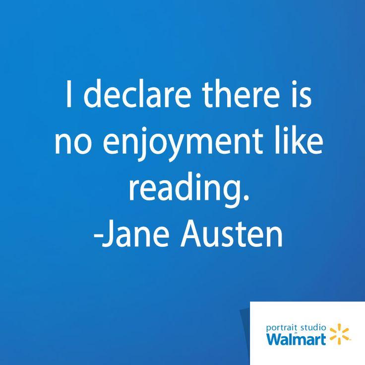 I declare there is no enjoyment like reading.  Jane Austen Portrait Studio in Walmart