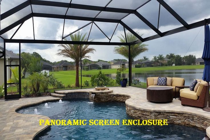 Panoramic Screen Enclosure In 2019 Pool Screen Enclosure