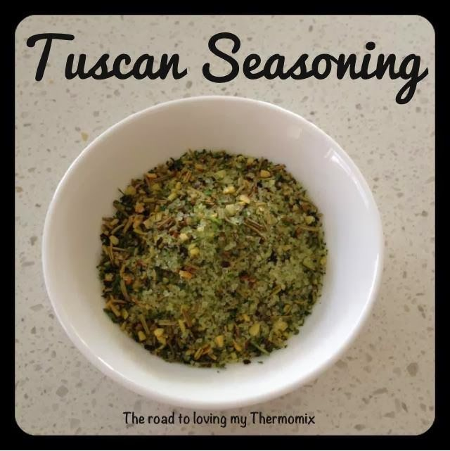 Tuscan Seasoning - The Road to Loving My Thermo Mixer