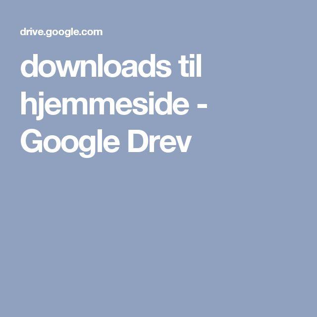 downloads til hjemmeside - Google Drev
