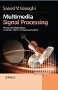 Multimedia signal processing  : theory and applications in speech, music and communications. The aim of this book is to provide an accessible text to the theory and applications of DSP. This is an ambitious task as signal processing covers such a wide range of topics that it would take several volumes to cover the entire subject area.