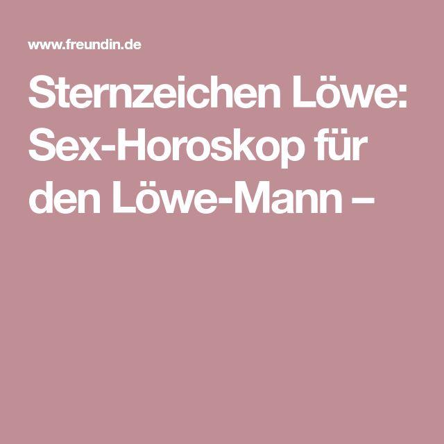 Sternzeichen Löwe: Sex-Horoskop für den Löwe-Mann –
