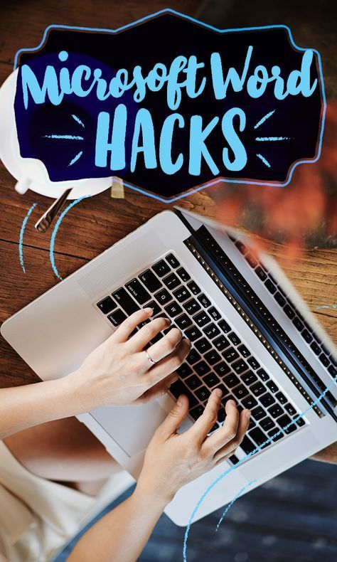 11 Microsoft Word hacks you won\u0027t know how you lived without