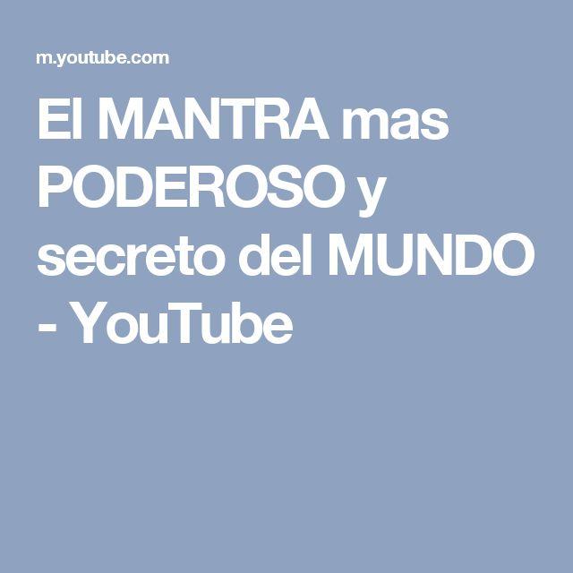 El MANTRA mas PODEROSO y secreto del MUNDO - YouTube