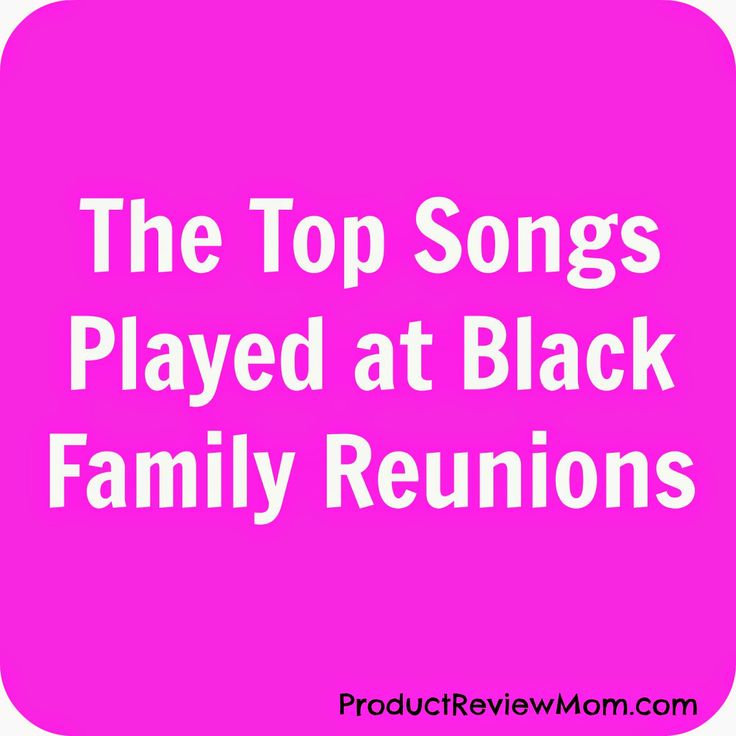 The Top Songs Played at Black Family Reunions via ProductReviewMom.com #familyreunion