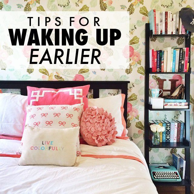 Tips For Waking Up Earlier Organization Tips Pinterest How To