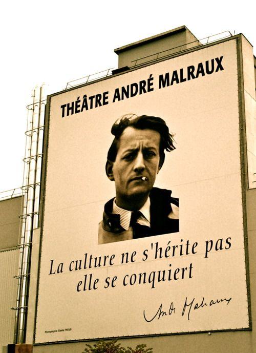 """""""La culture ne s'hérite pas, elle se conquiert"""" André Malraux. Moi, je dirais que pour les classes dirigeantes, c'est comme si elle s'héritait... et pour les classes laborieuses, oui, elle doit se conquérir."""