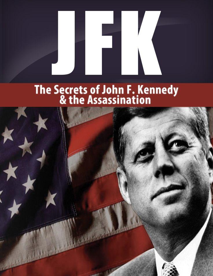 """JFK: The Secrets of John F. Kennedy & His Assassination"", by Larry Berg"