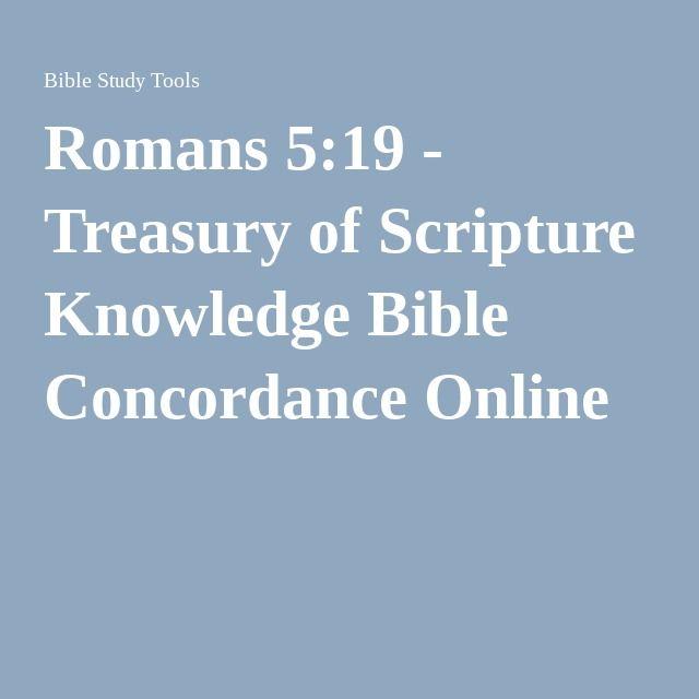 Romans 5:19 - Treasury of Scripture Knowledge Bible Concordance Online
