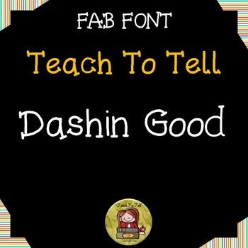 Use TeachToTell DASHIN GOOD FONT for personal or commercial use.INSTALLATION:  Unzip file, double-click on the font file and click instalTERMS OF USE:  For commercial use, please provide credit to Laurane Rae of TeachToTell by including my logo somewhere in the file/credits page of your product.