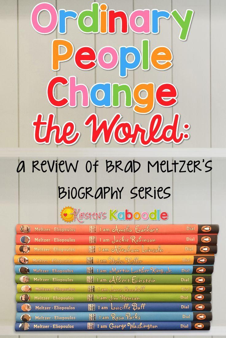 Brad Meltzer\'s Children\'s Biography Series: Ordinary People Change ...