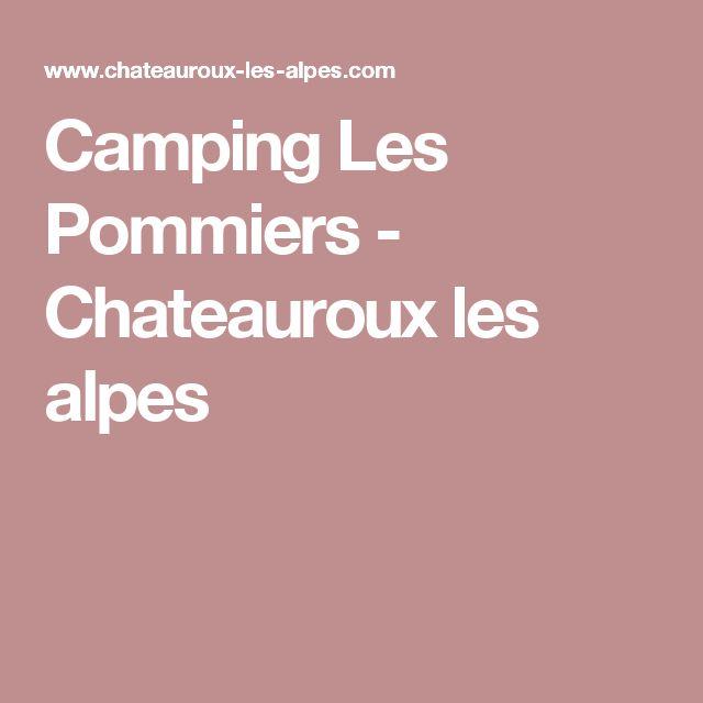 Camping Les Pommiers - Chateauroux les alpes