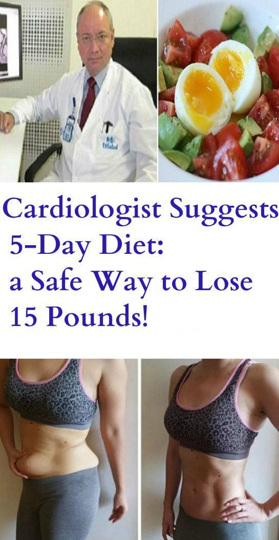 Cardiologist Suggests 5-Day Diet: a Safe Way to Lose 15 Pounds! – Stay Healthy Magazine
