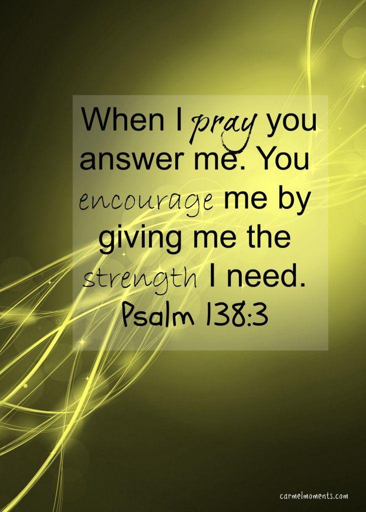 Psalm 138:3 | carmelmoments.com