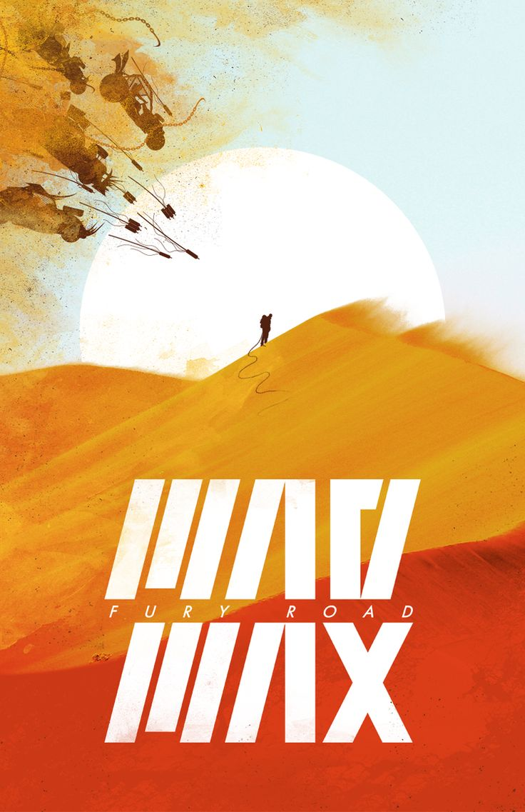 Mad Max: Fury Road - movie poster - Evan Ohl