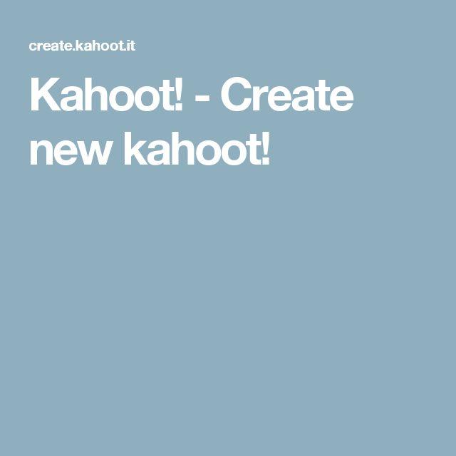 Kahoot! - Create new kahoot!