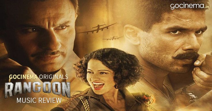 Rangoon- Music review