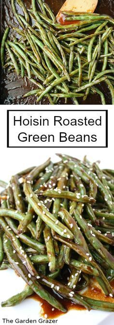 Hoisin Roasted Green Beans. Perfect Asian side dish and so flavorful! Just pop them in the oven and they take care of themselves! | thegardengrazer.com | #vegan #side – More at http://www.GlobeTransformer.org