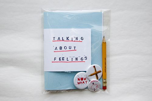 """""""TALKING ABOUT FEELINGS"""" ZINE / / / / / / / / / / / / / / / / / / / / / / / / / / / / / / / / / / / / / / / / 24-page saddle-stiched zine with original graphic work created 2010-2011 called """"TALKING ABOUT FEELINGS."""" Contains digital collage, original photography, documented modified objects, and experimental typography."""