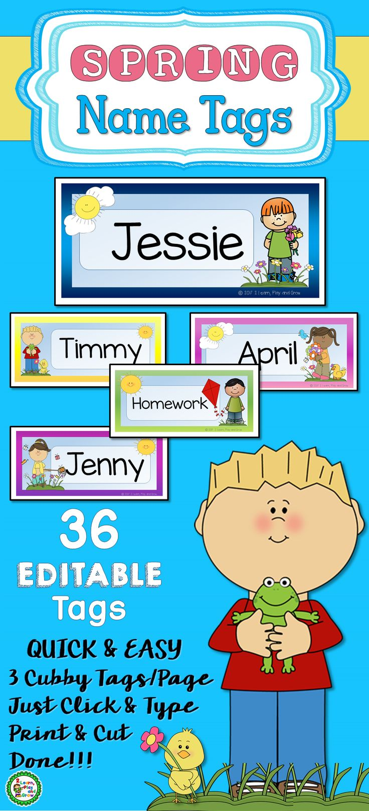 Bring spring into your classroom with these name tags for your children's desks, tables and cubbies.  I love options and I'm sure you do too!  36 different tags!  Match your children's hair and skin color, choose different activities or some of everything.  Either way, your classroom will be blooming with spring time feelings!   Don't forget to brighten up storage bins in your classroom too! Easily editable in free acrobat reader.  Just click, type name and print.