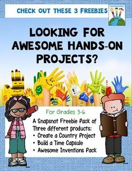 FREE To make the end of the year special and memorable try out these awesome hands-on creative projects and activities. Meaningful, unique and fun! SAMPLES of three different full products: create a country; build a time capsule; and awesome inventions.  2-6 Free
