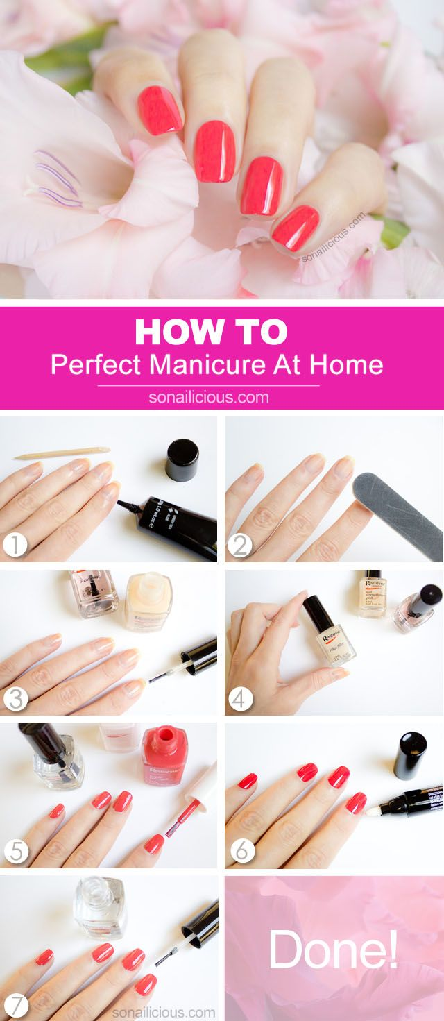 How to do a perfect manicure at home: http://sonailicious.com/perfect-manicure-at-home-tutorial/