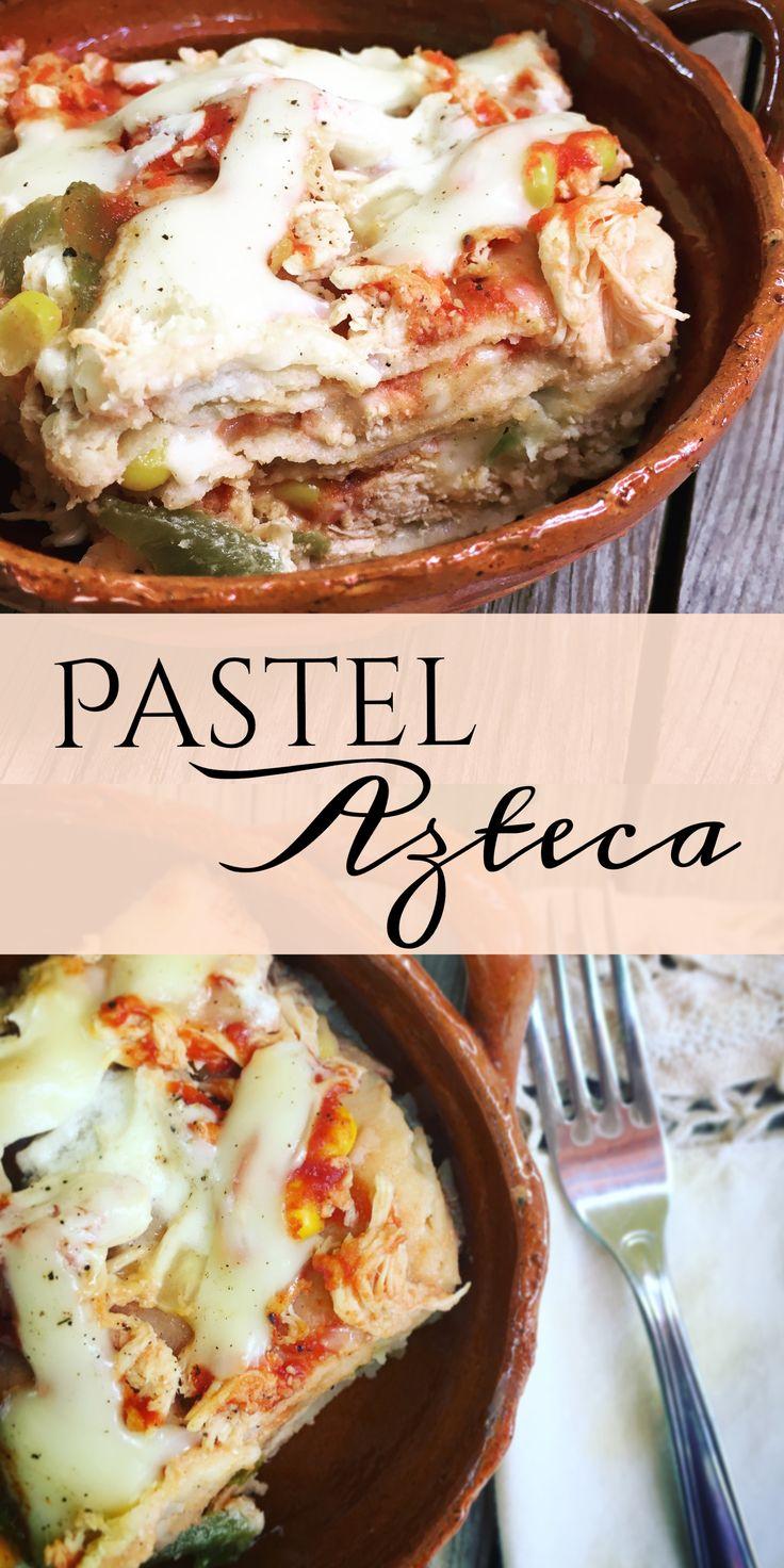 Pastel Azteca sin Horno /// Capas de tortilla, pollo, chile verde, elote, y queso rallado, bañados en puré de tomate y crema, cubiertas con queso blanco gratinado.