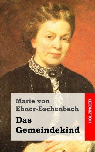Das Gemeindekind - Marie von Ebner-Eschenbach
