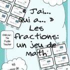 """""""J'ai... Qui a?"""" pour découvrir des fractions"""