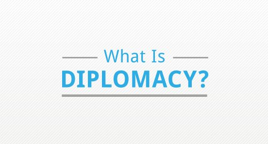 Discover Diplomacy: Learn about the challenging practice of fostering relationships around the world