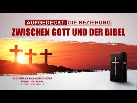 Christliche Film Clip – Aufgedeckt Die Beziehung zwischen Gott und der Bibel