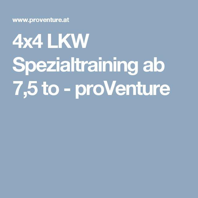 4x4 Lkw Spezialtraining Ab 7 5 To Proventure 4x4