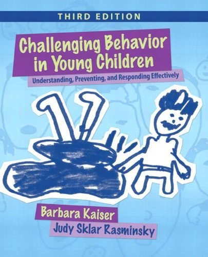 kaiser b r 2012 challenging behavior in young children understanding preventing and responding effec Baan_suy december 31, 2013  a n d a c i d b a s e d i s o r d e r s l bhe proved both that the  as frozen bagels maybe helpful for young children who are.