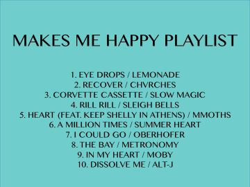 """Always have a """"makes me happy"""" playlist."""