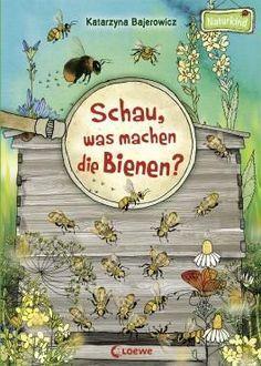 Schau, was machen die Bienen? von Katarzyna Bajero…