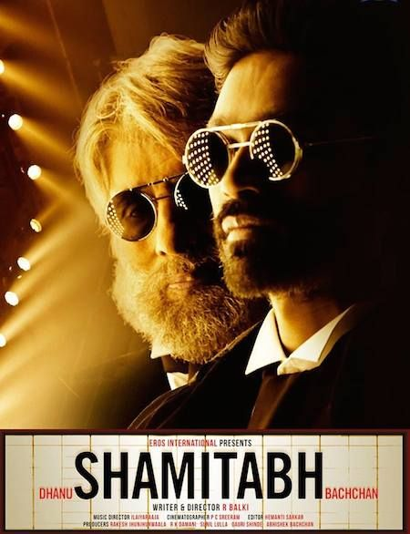 Shamitabh (2015) Movie Review Hit or Flop Amitabh Bachchan, Dhanush New Movie Shamitabh Latest Reviews by Various Websites