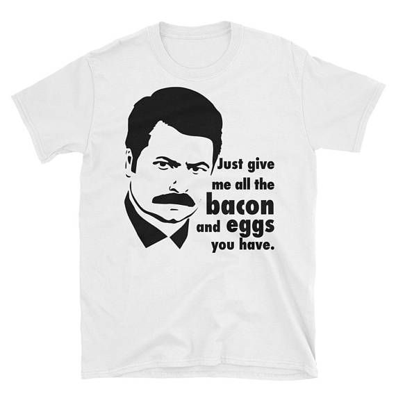Ron Swanson. Parks and Recreation. Bacon and Eggs T-Shirt by RedCowTees