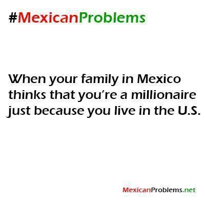 So true #mexicanproblems